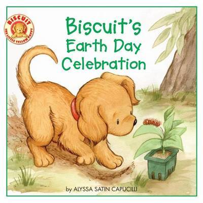Biscuit's Earth Day Celebration by Alyssa Satin Capucilli image