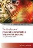 The Handbook of Financial Communication and Investor Relations