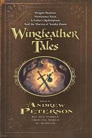 Wingfeather Tales by Andrew Peterson