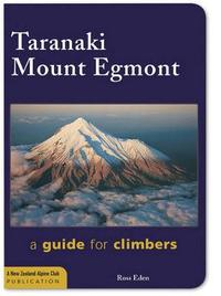 Taranaki Mount Egmont 2nd Ed by Ross Eden