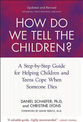 How Do We Tell the Children? by Dan Schaefer