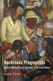 Backroads Pragmatists by Ruben Flores