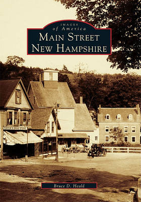 Main Street, New Hampshire by Bruce D., Ph.D. Heald