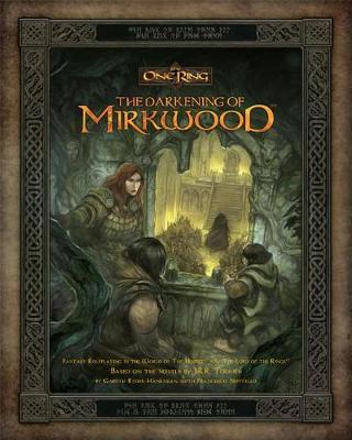 The One Ring RPG: The Darkening of Mirkwood by Cubicle 7 Entertainment Ltd