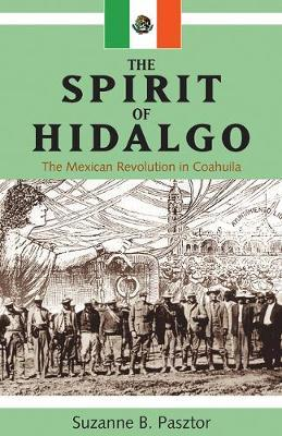 The Spirit of Hidalgo by Suzanne B. Pasztor image