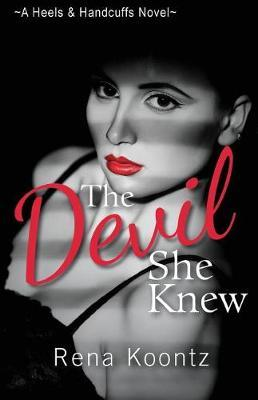 The Devil She Knew by Rena Koontz image