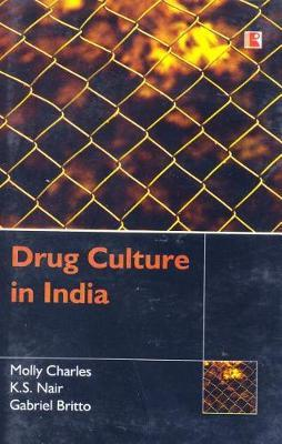 Drug Culture in India by Molly Charles image
