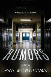 Rumors by Phil M Williams