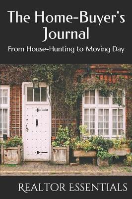The Home-Buyer's Journal by Realtor Essentials