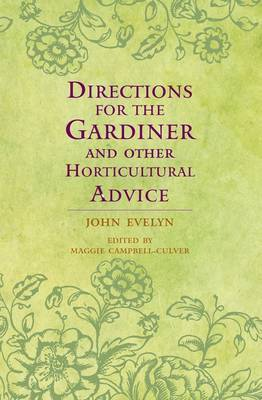 Directions for the Gardiner by John Evelyn image