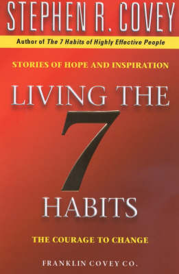 Living The 7 Habits by Stephen R Covey image