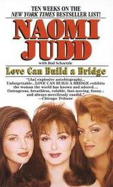Love Can Build a Bridge by Naomi Judd