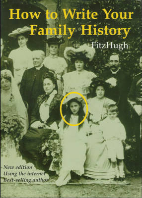 How to Write Your Family History: Using Your Home Computer by Terrick FitzHugh