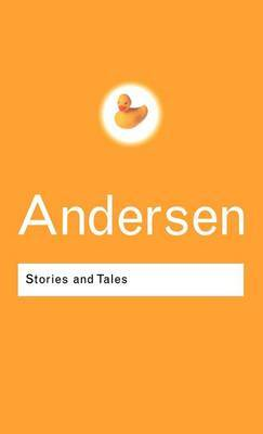 Stories and Tales by Hans Christian Andersen