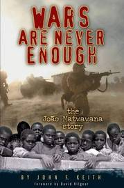 Wars Are Never Enough by John, F. Keith image