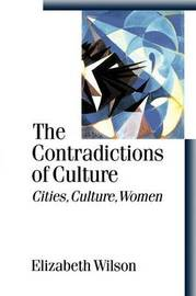 The Contradictions of Culture by Elizabeth Wilson