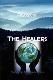 The Healers by J. Worden image