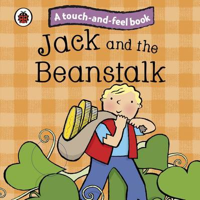 Jack and the Beanstalk: Ladybird Touch and Feel Fairy Tales image