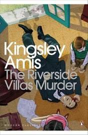 The Riverside Villas Murder by Kingsley Amis