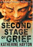 The Second Stage of Grief by Katherine Hayton