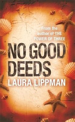 No Good Deeds by Laura Lippman image