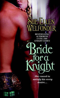 Bride For A Knight by Sue-Ellen Welfonder image