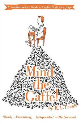 Mind the Gaffe! by R.L. Trask