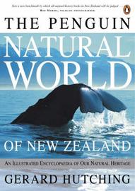 The Penguin Natural World of New Zealand (NZ) (NZ Post Award Winner) (Montana Award Winner) by Gerard Hutching image