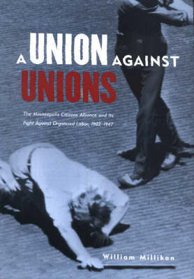 Union Against Unions by William Millikan