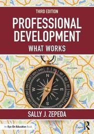 Professional Development by Sally J Zepeda