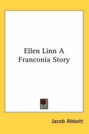 Ellen Linn A Franconia Story by Jacob Abbott image