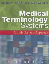 Medical Terminology: A Body Systems Approach by Barbara Gylys image