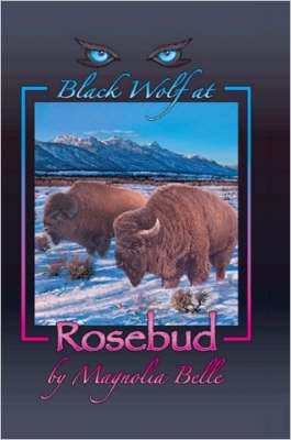 Black Wolf at Rosebud by Magnolia Belle