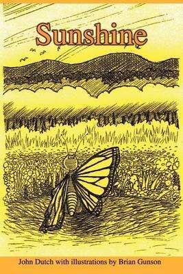 Sunshine by John Dutch