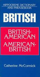 British-American/American-British Dictionary and Phrasebook by Catherine McCormick image