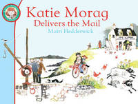 Katie Morag Delivers the Mail by Mairi Hedderwick image