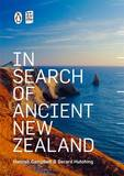 In Search of Ancient New Zealand (Revised) by Hamish Campbell