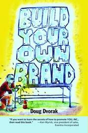 Build Your Own Brand by Doug Dvorak image