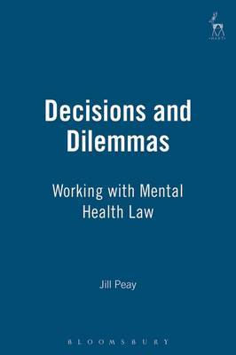 Decisions and Dilemmas by Jill Peay