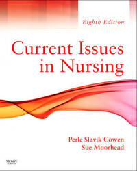 Current Issues In Nursing by Perle Slavik Cowen image