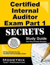 Certified Internal Auditor Exam Part 1 Secrets, Study Guide