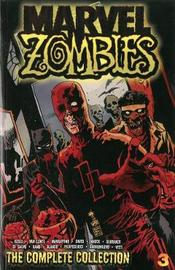 Marvel Zombies: The Complete Collection Volume 3 by Fred Van Lente