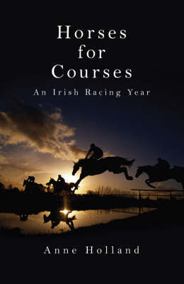 Horses for Courses by Anne Holland