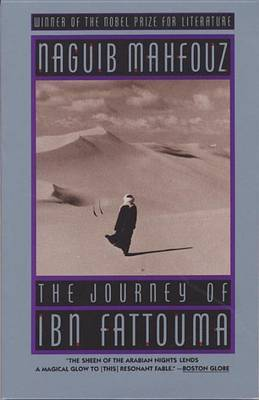 Journey Of Ibn Fattouma by Naguib Mahfouz