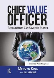 The Chief Value Officer by Mervyn King