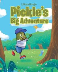 Pickle's Big Adventure by Lilliana Hengle image