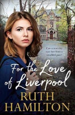 For the Love of Liverpool by Ruth Hamilton image
