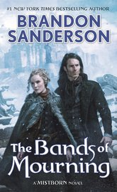 The Bands of Mourning by Brandon Sanderson