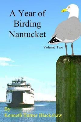 A Year of Birding Nantucket by Kenneth Turner Blackshaw image