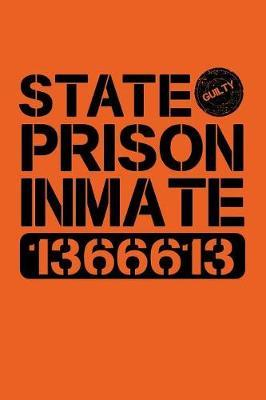 State Prison Inmate 1366613 by Tsexpressive Publishing